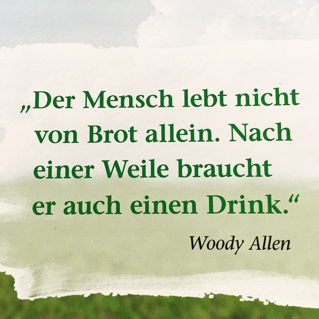 Wie wahr, Woody!